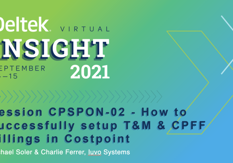 How to Successfully Setup T&M and CPFF Billings in Costpoint Intro Slide